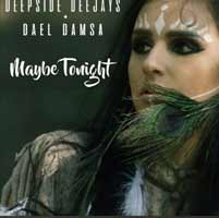 Deepside Deejays & Dael Damsa - Maybe Tonight